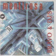 Discos de vinilo: BRAVO & DJ'S / MENTIROSA + VERSION INSTRUMENTAL (SINGLE PROMO 1990). Lote 94042130