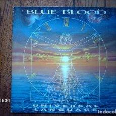 Discos de vinilo: BLUE BLOOD - UNIVERSAL LANGUAGE . Lote 94048650