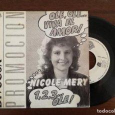 Discos de vinilo: NICOLE MERY, OLE VIVA EL AMOR (PERFIL) SINGLE PROMOCIONAL ESPAÑA. Lote 94063885