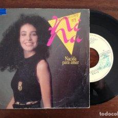 Discos de vinilo: NINA, NACIDA PARA AMAR (EMI) SINGLE ESPAÑA - EUROVISION 1989. Lote 94066305