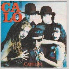 Discos de vinilo: CALO / CAPITAN (SINGLE PROMO 1990). Lote 94096160