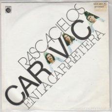 Disques de vinyle: CARAVACA / RASCACIELOS / EN LA CARRETERA (SINGLE PROMO 1978). Lote 94097230