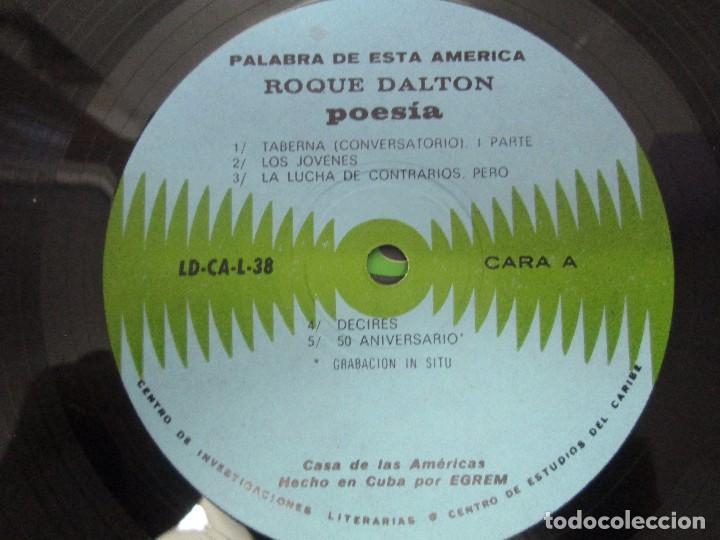 Discos de vinilo: ROQUE DALTON. POESIA. PALABRA DE ESTA AMERICA. CASA DE LAS AMERICAS. 1980. DISCO DE VINILO - Foto 8 - 172253385