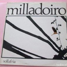 Discos de vinilo: LP-MILLADOIRO-SOLFAFRIA-1985-CBS-PERFECTO ESTADO-10 TEMAS-VER FOTOS.. Lote 94136945