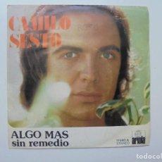 Discos de vinilo: CAMILO SESTO ''ALGO MAS'' AÑO 1973 VINILO DE 7'' ES UN SINGLE DE 2 CANCIONES. Lote 94154080
