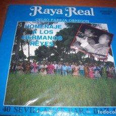 Discos de vinilo: LP DE RAYA REAL, HOMENAJE A LOS HERMANOS REYES. EDICION PASARELA DE 1991. D-. Lote 94184595