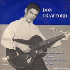 Discos de vinilo: DON CRAWFORD, EP, WHAT´S BIGGER THAN YOU + 3, AÑO 1962. Lote 94188710