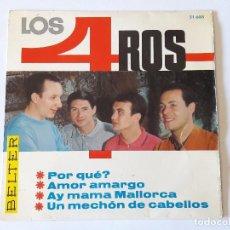 Discos de vinilo: LOS 4 ROS - AMOR AMARGO - 1966 - EP. Lote 94188765