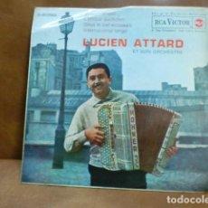 Discos de vinilo: DISCO DE VINILO:LUCIEN ATTARD ET SON ORCHESTE 4 CANCIONES AÑO 1962. Lote 94192860