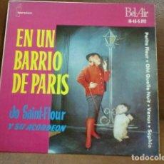 Discos de vinilo: DISCO VINILO:EN UN BARRIO DE PARIS .-JO SAINT-FLOUR Y SU ACORDEON .- AÑO 1961. Lote 94193065