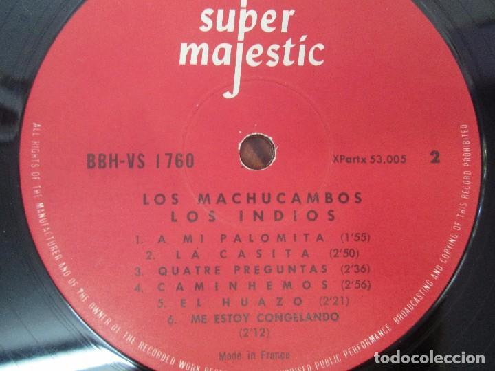 Discos de vinilo: LOS MACHUCAMBOS. LOS INDIOS. MAVOTAPE 1963. DISCO VINILO. VER FOTOGRAFIAS ADJUNTAS - Foto 6 - 94194165