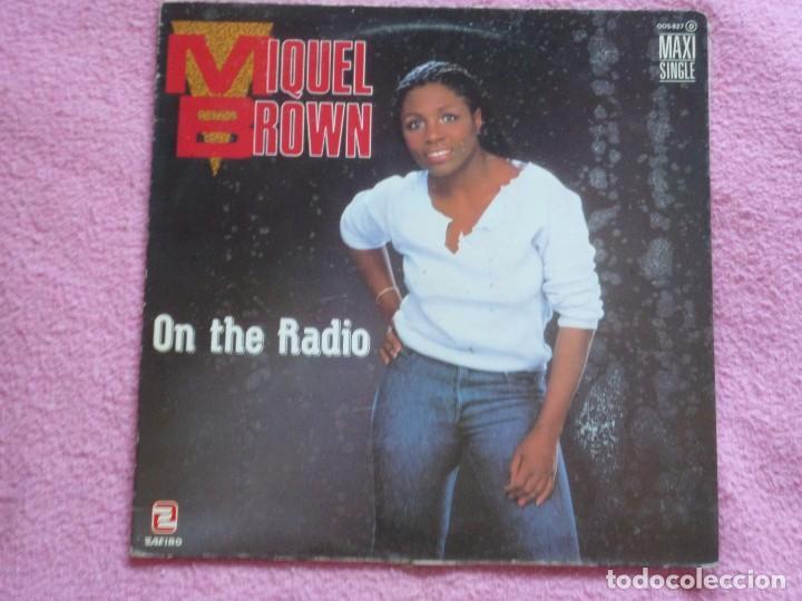 MIQUEL BROWN,ON THE RADIO EDICION ESPAÑOLA DEL 85 PROMO (Música - Discos de Vinilo - Maxi Singles - Disco y Dance)