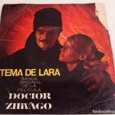 Discos de vinilo: VINILO MAXI SINGLE 7 TEMA DE LARA, BANDA DE LA PELICULA DOCTOR ZHIVAGO. Lote 94240155