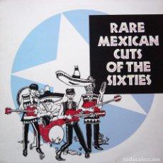 Discos de vinilo: LP RARE MEXICAN CUTS OF SIXTIES VINILO GARAGE FREAKBEAT MEXICO . Lote 94248245