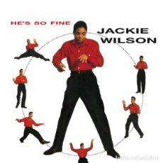 Discos de vinilo: LP JACKIE WILSON HE'S SO FINE VINILO. Lote 94254165