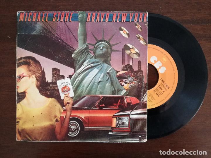 MICHAEL STONE, BRAVO NEW YORK (CBS) SINGLE ESPAÑA - FERNANDO ARBEX (Música - Discos - Singles Vinilo - Pop - Rock - Extranjero de los 70)