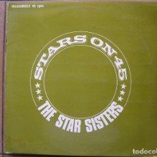 Discos de vinilo: THE STAR SISTERS ?– STARS ON 45 - CNR 1983 - MAXI - P. Lote 94330406