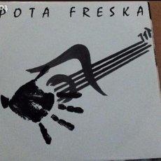 Discos de vinilo: POTA FRESKA TU QUE QUERIAS CAMBIAR TODO ESTO SINGLE . Lote 94347998