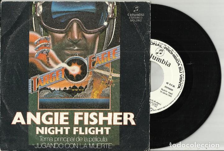 ANGIE FISHER SINGLE PROMOCIONAL NIGHT FLIGHT ESPAÑA 1982 - B.S.O. JUGANDO CON LA MUERTE (Música - Discos - Singles Vinilo - Bandas Sonoras y Actores)