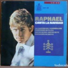 Discos de vinilo: DISCO: RAPHAEL CANTA LA NAVIDAD EL TAMBORILERO /NOCHE DE PAZ Y 2 CANCIONES MAS. Lote 94359018