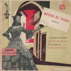 Discos de vinilo: IMPERIO DE TRIANA / LA CHIQUITA PICONERA + 3 (EP 1958). Lote 94376426
