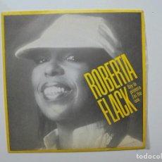 Discos de vinilo: ROBERTA FLACK ''SOY LA PRIMERA' AÑO 1982 ES UN SINGLE DE VINILO DE 2 CANCIONES. Lote 94401694