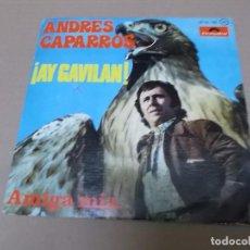 Discos de vinilo: ANDRES CAPARROS (SN) AY GAVILAN AÑO 1976. Lote 94407390