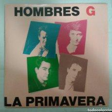 Discos de vinilo: HOMBRES G. LA PRIMAVERA. EN AMBAS CARAS. SINGLE Y HOJA PROMOCIONAL. TWINS 1991. VER FOTOS.. Lote 94423564