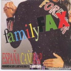 Discos de vinilo: FAMILY FAX. ESPAÑA CAÑI-RAP, SINGLE SPAIN 1990. Lote 94425626