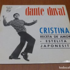 Discos de vinilo: DANTE DUVAL- CRISTINA / RECETA DE AMOR / ESTELITA /JAPONESITA - EP 1965 PHILIPS. Lote 94481978