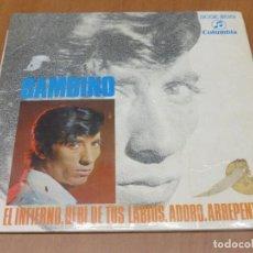 Discos de vinilo: BAMBINO - EL INFIERNO / BEBI DE TUS LABIOS / ADORO / ARREPENTIDA 7 EP 1968 COLUMBIA - BUEN ESTADO. Lote 94482230