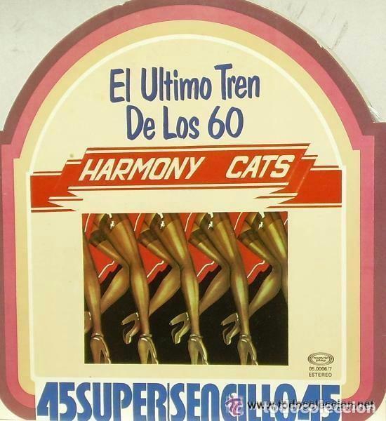 EL ULTIMO TREN DE LOS 60 HARMONY CATS 1977 SUPERSENCILLO (Música - Discos de Vinilo - Maxi Singles - Pop - Rock Internacional de los 70)