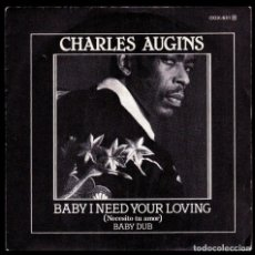 Discos de vinilo: CHARLES AUGINS - SPAIN SINGLE ZAFIRO 1983 - BABY I NEED YOUR LOVING / BABY DUB - SINGLE 45 RPM. Lote 94528950