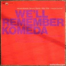 Discos de vinilo: MICHAL URBANIAK, TOMASZ STANKO .. - WE'LL REMEMBER KOMEDA LP 1984 EDICIÓN ESPAÑOLA JAZZ STOP CFE MPS. Lote 94533730