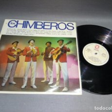 Discos de vinilo: 918- LOS CHIMBEROS - DISCO VINILO LP - PORT VG ++ DISCO VG ++. Lote 94578483
