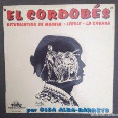 Discos de vinilo: OLGA ALBA BARRETO. EL CORDOBÉS, ESTUDIANTINA DE MADRID, LERELE Y LA CHUNGA. /FRANCE. Lote 94581907