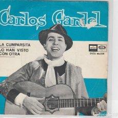 Discos de vinilo: CARLOS GARDEL / LA CUMPARSITA / LO HAN VISTO CON OTRA (SINGLE 1964). Lote 94586343