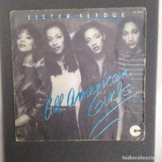 Discos de vinilo: SISTER SLEDGE :ALL AMERICAN GIRLS. Lote 94591983