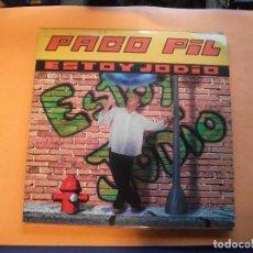 Discos de vinilo: PACO PIL - ESTOY JODIO - MAX MUSIC 1996 VINILO PEPETO. Lote 94595171