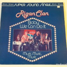 Discos de vinilo: RIGAN CLAN - BABY WE CAN DO IT - 1980. Lote 94603819
