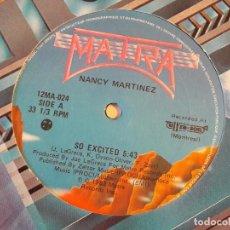 Discos de vinilo: NANCY MARTINEZ - SO EXCITED - 1983. Lote 94604091