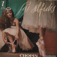 Discos de vinilo: CHOPIN. LAS SILFIDES. MAZURCA EN DO, VALS EN DO MENOR, MAZURCA, NOCTURNO...EP ZAFIRO DE 1959 RF 2904. Lote 94618391