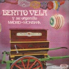 Discos de vinilo: BENITO VELA Y SU ORGANILLO - MADRID / MONISMA - SINGLE MOVIEPLAY 1971 RF 2911. Lote 94627927
