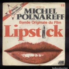 Discos de vinilo: LIPSTICK BSO MICHEL POLNAREFF. Lote 94632671