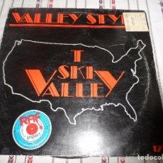 Discos de vinilo: VALLEY STYLE. Lote 94655719