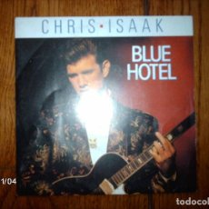 Discos de vinilo: CHRIS ISAAK - BLUE HOTEL + WAITING FOR THE RAIN TO FALL . Lote 94657815