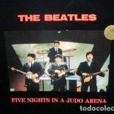 Discos de vinilo: LP THE BEATLES FIVE NIGHTS IN A JUDO ARENA EU 1989 TRANSPARENT VINYL VINILO. Lote 94660479