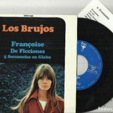 Discos de vinilo: LOS BRUJOS: FRAÇOISE + DE FICCIONES + 5 SECUENCIAS EN GLOBO. Lote 94671619