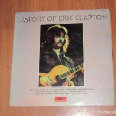 Discos de vinilo: ERIC CLAPTON - HISTORY OF - POLYDOR - SPAIN - DOBLE LP - T - . Lote 94687883