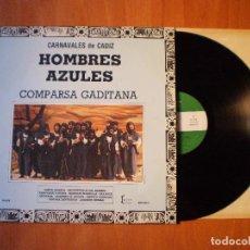 Discos de vinilo: CARNAVAL DE CADIZ LPS COMPARSA HOMBRES AZULES- ORIGINAL JOAQUIN QUIÑONES 1985. Lote 94705835